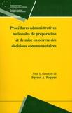Spyros A. Pappas - Procédures administratives nationales de préparation et de mise en oeuvre des décisions communautaires.