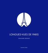 Squinazi Guillaume - Longues-vues de Paris.
