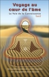 Sri Adi Dadi - La Voie de la Connaissance - Tome 2, Voyage au coeur de l'âme.