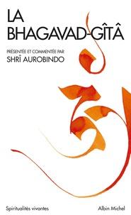 La «Bhagavad _ Gîta» -  Sri Aurobindo pdf epub
