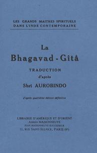 Sri Aurobindo - La Bhagavad-Gîtâ.