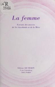 Sri Aurobindo et  La Mere - La femme.
