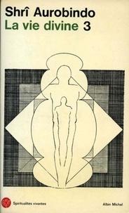 La Vie divine - tome 3.