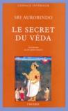 Sri Aurobindo - Le secret du véda.