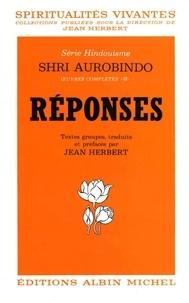 Sri Aurobindo - Réponses.