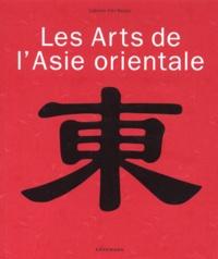 Sri-Tjahjani Kuhnt-Saptodewo et Gabriele Fahr-Becker - Les arts de l'Asie orientale.