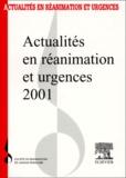SRLF - Actualités en réanimation et urgences 2001. - 29ème Congrès de la Société de Réanimation de Langue Française.