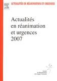 SRLF et René Robert - Actualités en réanimation et urgences 2007 - XXXVe congrès de la Société de Réanimation de langue française.