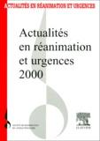 SRLF - Actualités en réanimation et urgences - Actualités en réanimation et urgences, 2000.