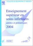 SRLF - Enseignement supérieur en soins infirmiers adultes et pédiatriques 2004.
