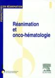 SRLF - REANIMATION ET ONCO-HEMATOLOGIE. - Tours, 4-5 juin 1998.