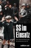 SS im Einsatz - Eine Dokumentation über die Verbrechen der SS.
