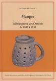 SSNAHC - Manger, l'alimentation des Creusois de 1830 à 1930 - Extraits d'articles publiés dans les Mémoires de la SSNAHC de 1934 à 1949.
