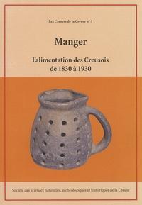 Histoiresdenlire.be Manger, l'alimentation des Creusois de 1830 à 1930 - Extraits d'articles publiés dans les Mémoires de la SSNAHC de 1934 à 1949 Image