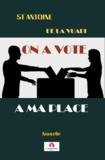 St Antoine De La Vuadi - On a voté à ma place (nouvelle).