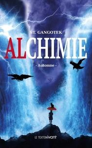 St. Gangotek - Alchimie Automne.