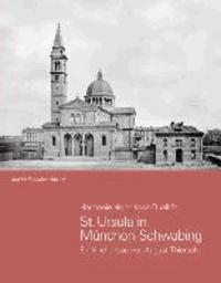 St. Ursula in München-Schwabing - Ein Kirchenbau von August Thiersch.