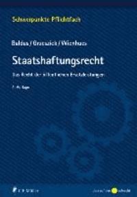Staatshaftungsrecht - Das Recht der öffentlichen Ersatzleistungen.