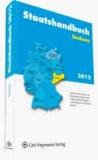 Staatshandbuch Sachsen 2012 - Handbuch der Landes- und Kommunalverwaltung mit Aufgabenbeschreibungen und Adressen.