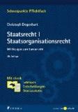 Staatsrecht I. Staatsorganisationsrecht - Mit Bezügen zum Europarecht. Mit ebook: Lehrbuch, Entscheidungen, Gesetzestexte.
