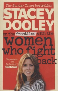 Stacey Dooley - On the Front Line with the Women Who Fight Back.