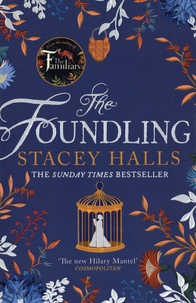 Stacey Halls - The Foundling.