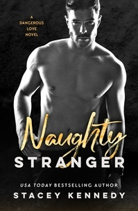 Stacey Kennedy - Naughty Stranger.