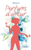 Stacey Lee - Parfums d'amour.