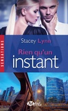 Stacey Lynn - Rien qu'un instant.