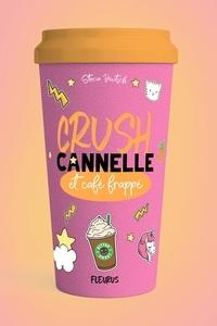 Stacia Deutsch et Charlotte Grossetête - Crush, cannelle et café frappé.