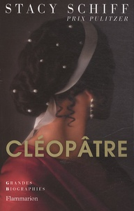 Stacy Schiff - Cléopâtre.