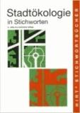 Stadtökologie in Stichworten.