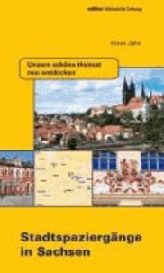 Stadtspaziergänge in Sachsen.