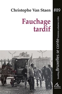 Staen christophe Van - Fauchage tardif.