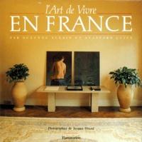 Stafford Cliff et Suzanne Slesin - L'Art de vivre en France.