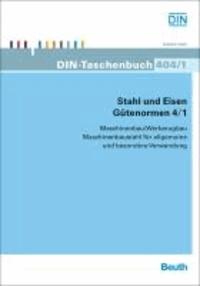 Stahl und Eisen - Gütenormen 4/1 - Maschinenbau/Werkzeugbau Maschinenbaustahl für allgemeine und besondere Verwendung.