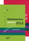 Stahlbetonbau aktuell 2012 und Mauerwerksbau aktuell 2012 - Kombi-Paket.