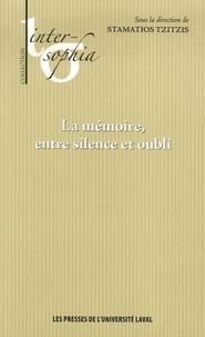 Stamatios Tzitzis - La mémoire, entre silence et oubli.