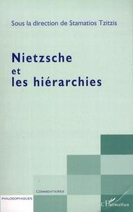 Stamatios Tzitzis - Nietzsche et les hièrarchies.