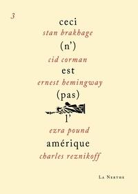 Stan Brakhage et Cid Corman - Ceci (n')est (pas) l'Amérique 3.