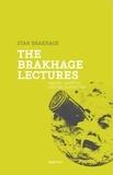 Stan Brakhage - The Brakhage Lectures.