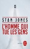 Stan Jones - L'Homme qui tue les gens.