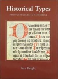 Stan Knight - Historical Types - From Gutenberg to Ashendene.
