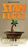 Stan Kurtz - Nouvelle donne.