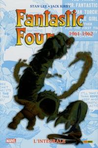 Stan Lee et Jack Kirby - Fantastic Four L'intégrale : 1961-1962.