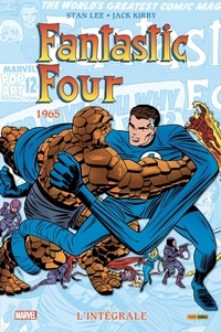 Stan Lee et Jack Kirby - Fantastic Four l'Intégrale  : 1965.