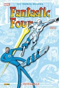 Stan Lee et Roy Thomas - Fantastic Four l'Intégrale Tome 11 : 1972.