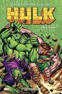 Stan Lee et Steve Ditko - Hulk L'intégrale : 1964-1966.