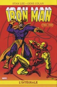 Stan Lee et Roy Thomas - Iron Man  : L'Intégrale 1966-1968.