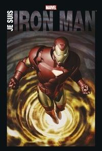 Téléchargez gratuitement le format pdf ebook Je suis Iron Man par Stan Lee